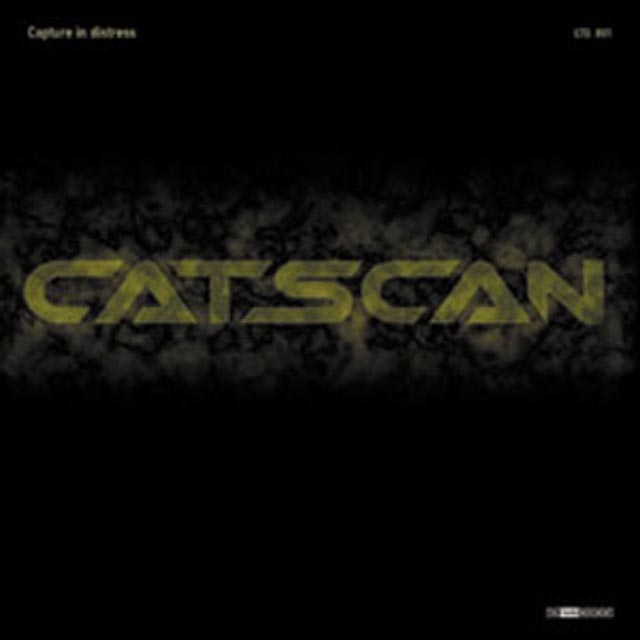 Capture in distress - Catscan 001